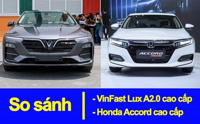 Chọn VinFast Lux A2.0 Hay Honda Accord 2020 Trong Phân Khúc 1.3 Tỷ?