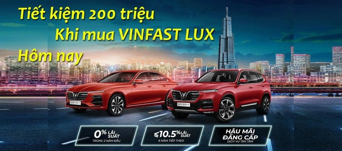 Tiết kiệm 200 triệu khi mua VinFast Lux tại VinFast Phạm Hùng