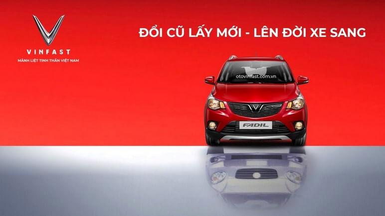 VinFast thu mua ô tô cũ đổi Lux và Fadil mới